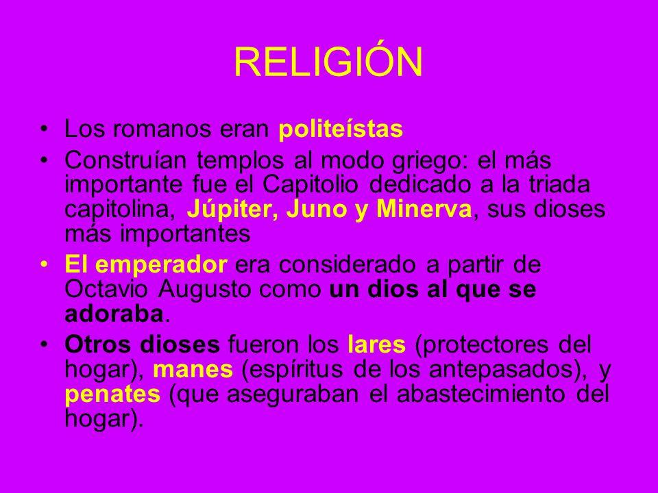 RELIGIÓN Los romanos eran politeístas