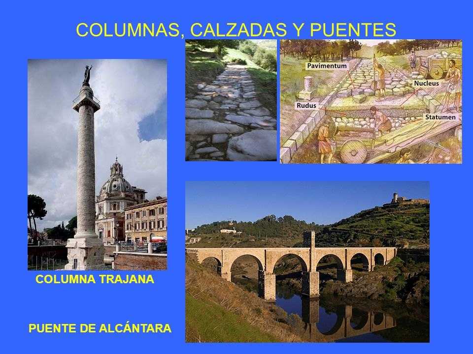 COLUMNAS, CALZADAS Y PUENTES
