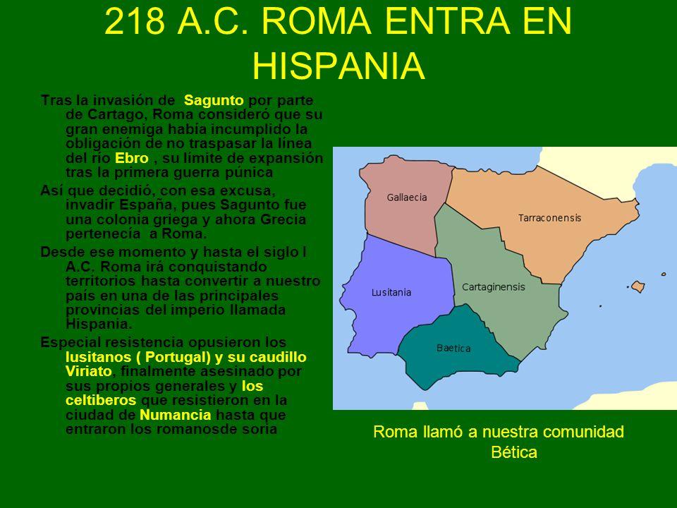 218 A.C. ROMA ENTRA EN HISPANIA