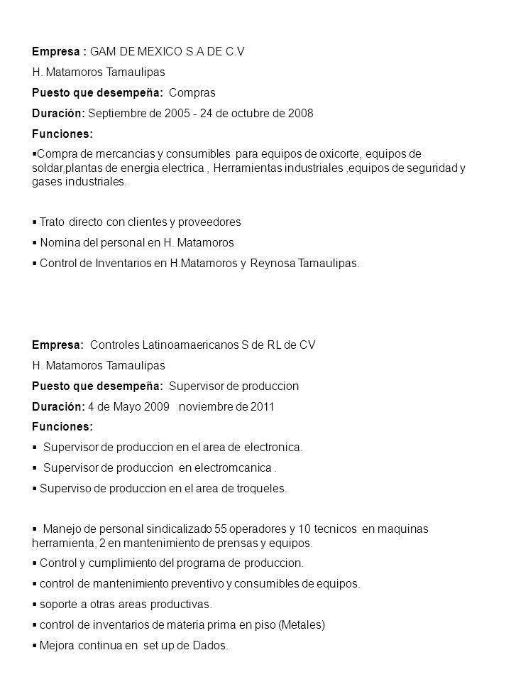 Empresa : GAM DE MEXICO S.A DE C.V