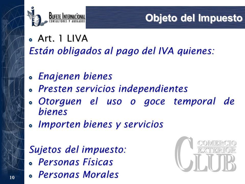 Objeto del Impuesto Art. 1 LIVA
