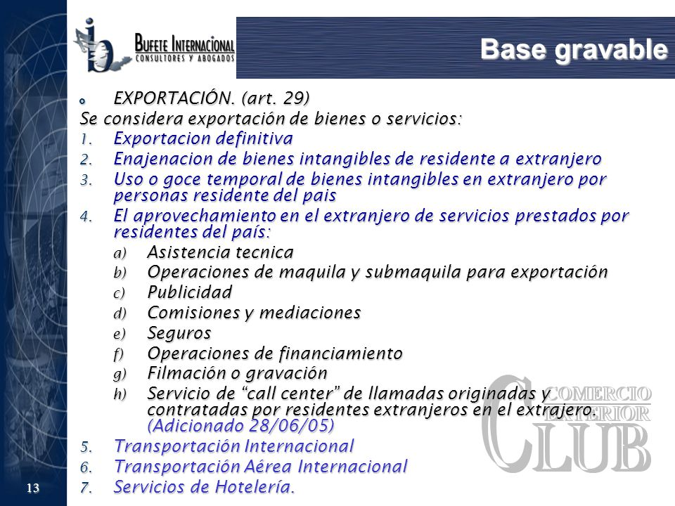 Base gravable EXPORTACIÓN. (art. 29)