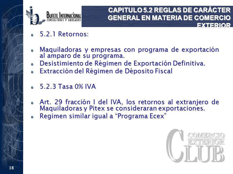 CAPITULO 5.2 REGLAS DE CARÁCTER GENERAL EN MATERIA DE COMERCIO EXTERIOR