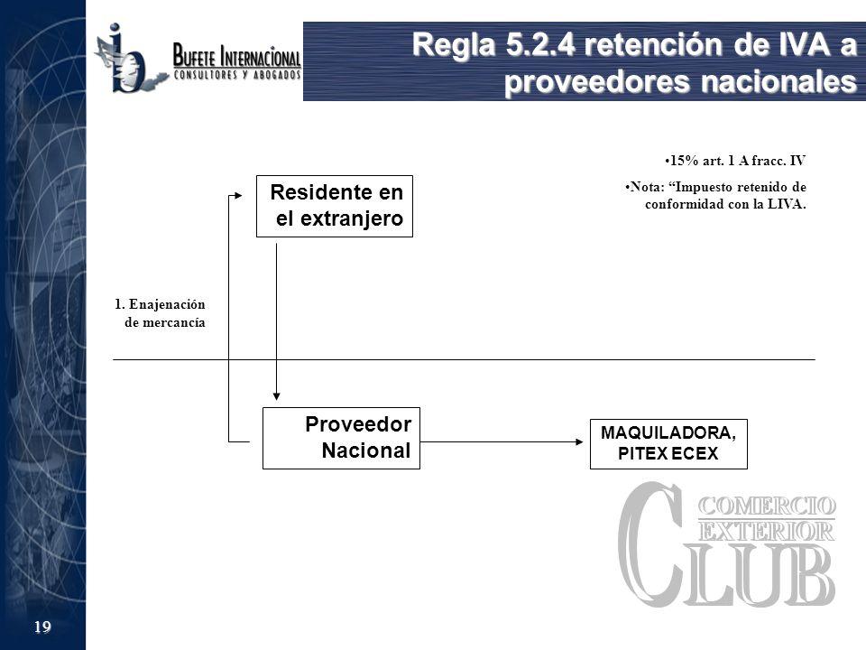 Regla 5.2.4 retención de IVA a proveedores nacionales