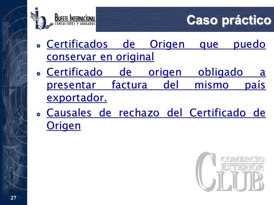 Caso práctico Certificados de Origen que puedo conservar en original
