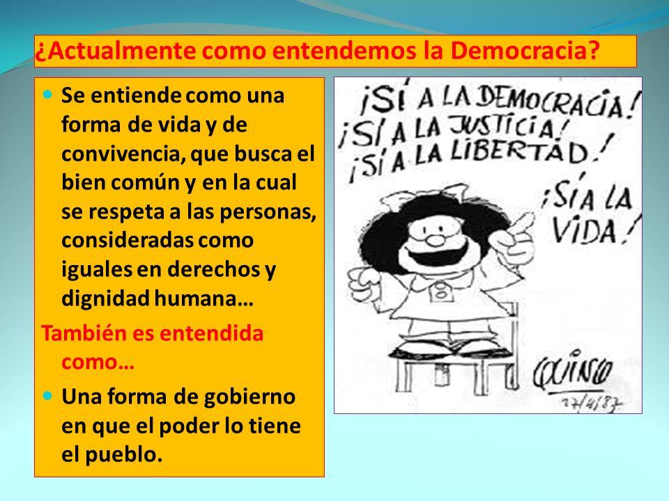 ¿Actualmente como entendemos la Democracia