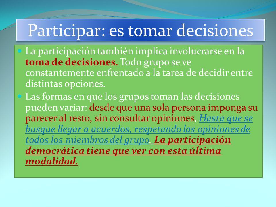 Participar: es tomar decisiones