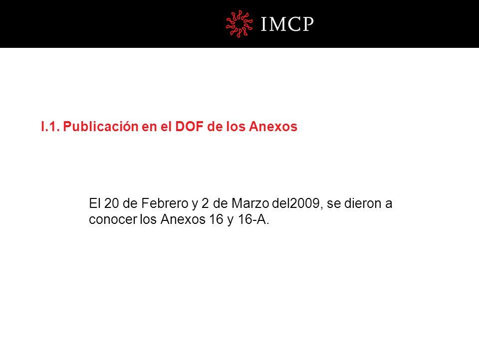 I.1. Publicación en el DOF de los Anexos