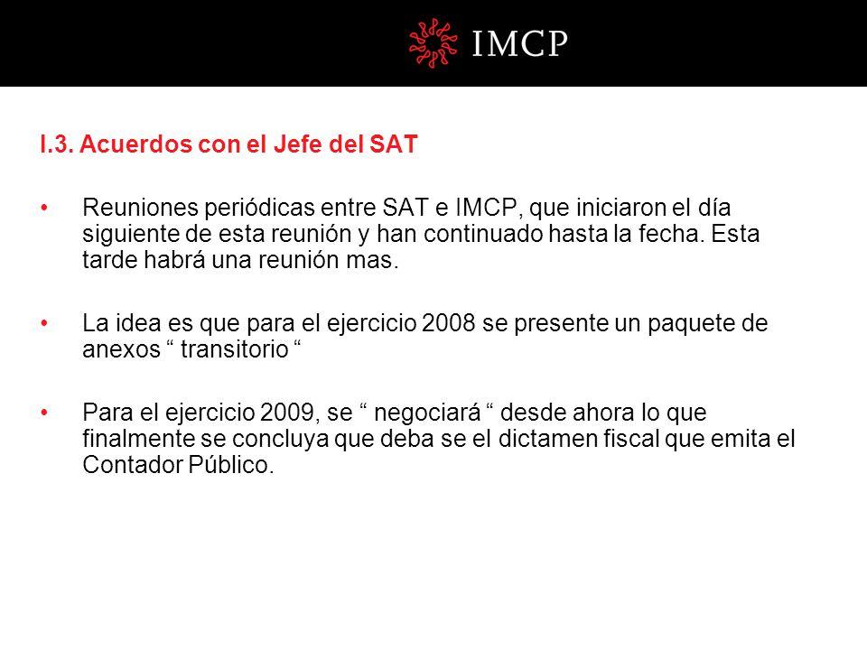 I.3. Acuerdos con el Jefe del SAT