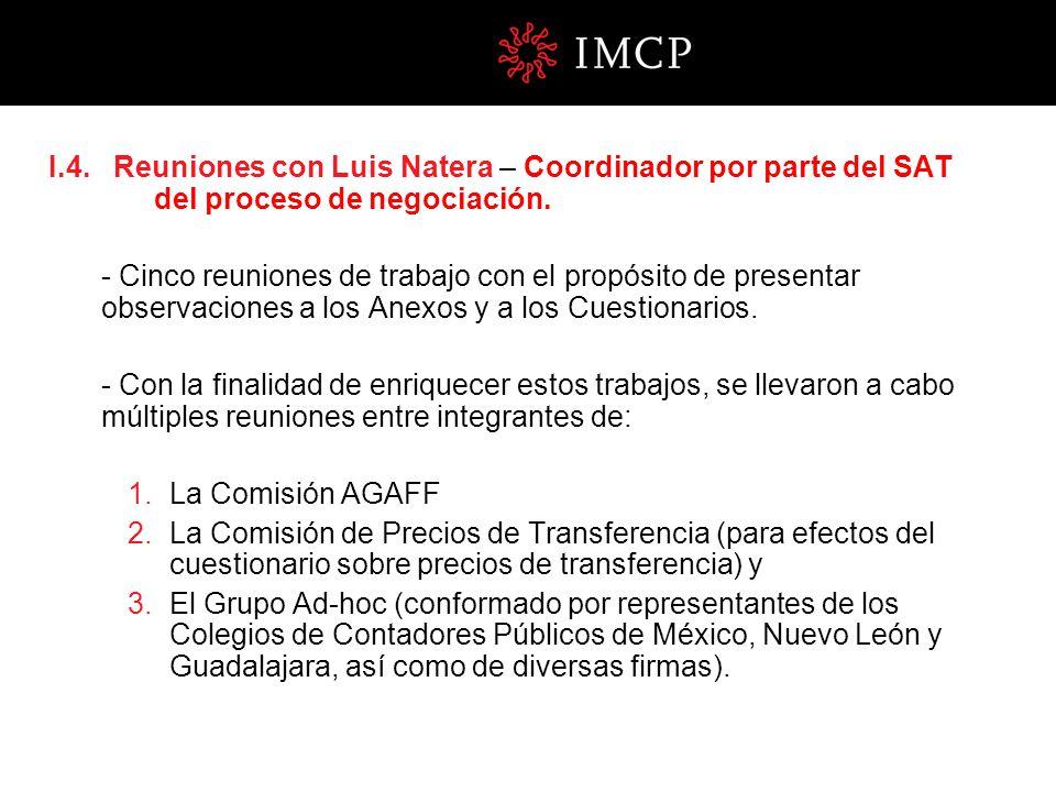 I. 4. Reuniones con Luis Natera – Coordinador por parte del SAT