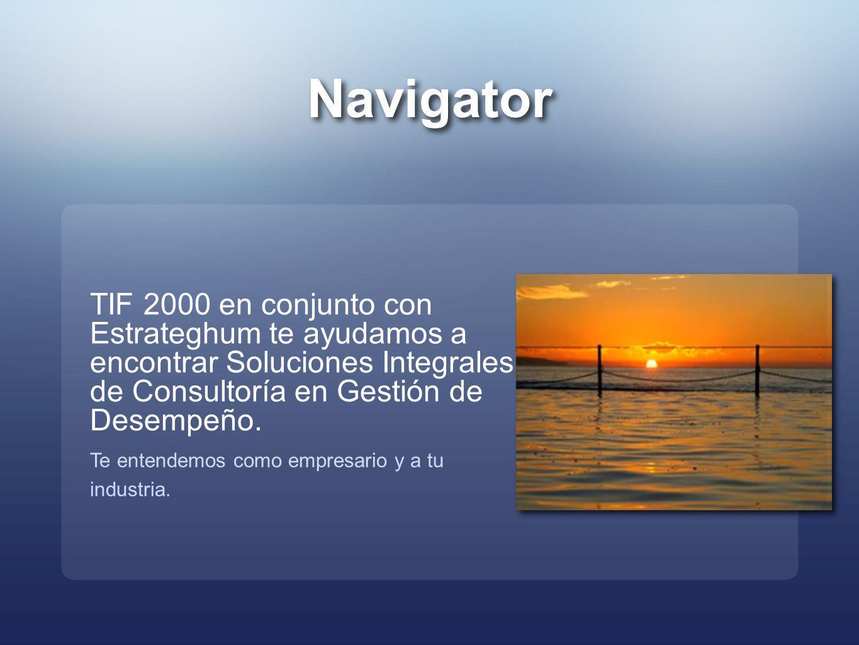 Navigator TIF 2000 en conjunto con Estrateghum te ayudamos a