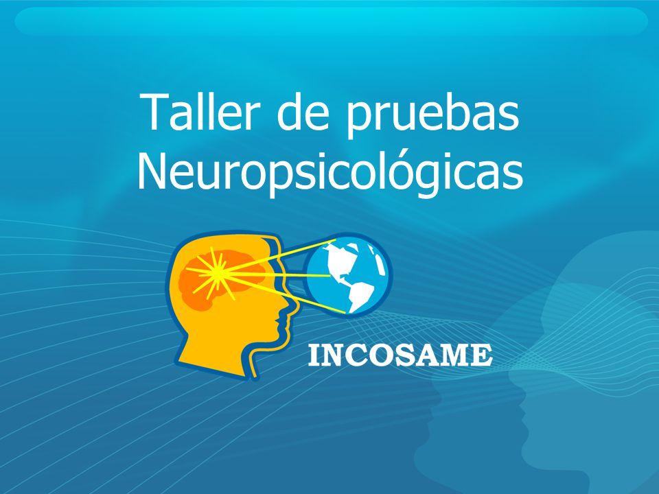 Taller de pruebas Neuropsicológicas