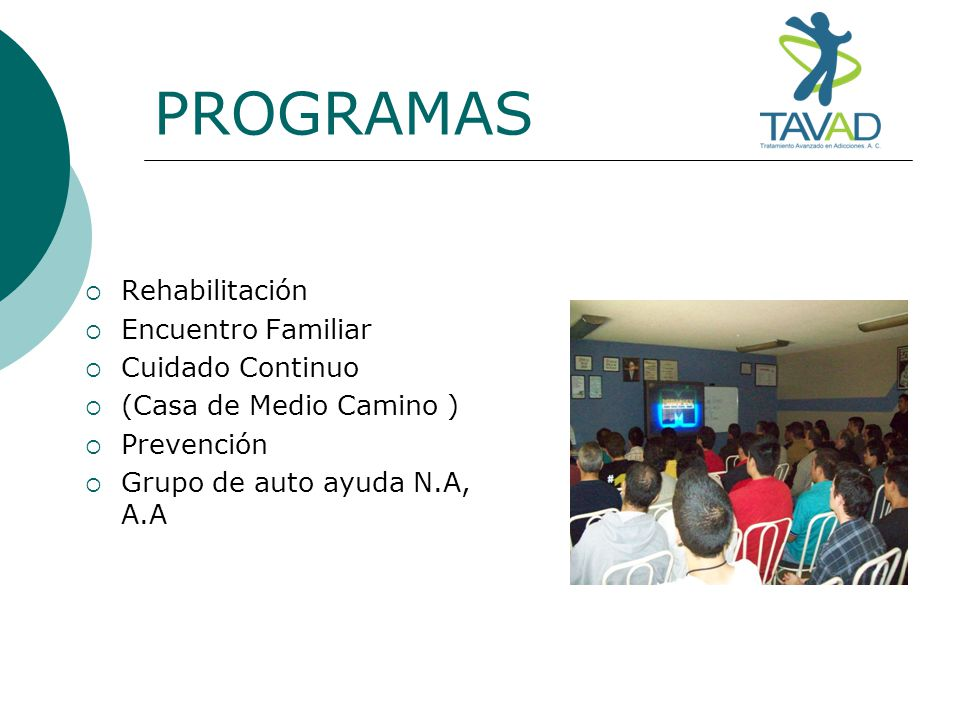 PROGRAMAS Rehabilitación Encuentro Familiar Cuidado Continuo