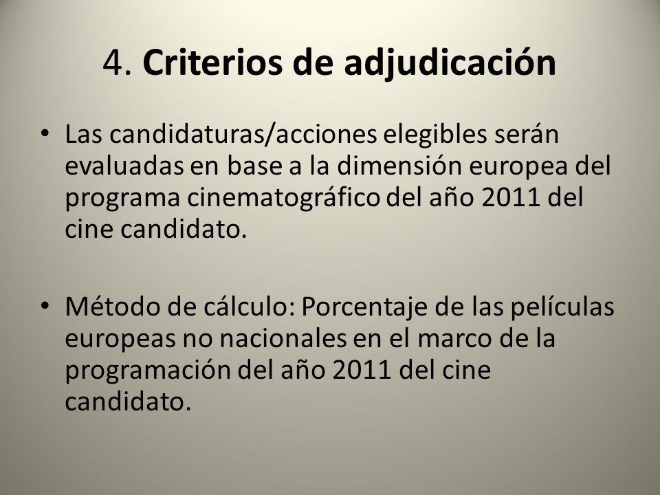 4. Criterios de adjudicación