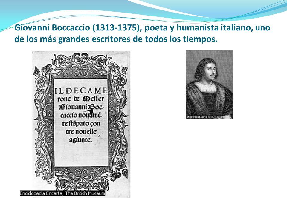 Giovanni Boccaccio (1313-1375), poeta y humanista italiano, uno de los más grandes escritores de todos los tiempos.