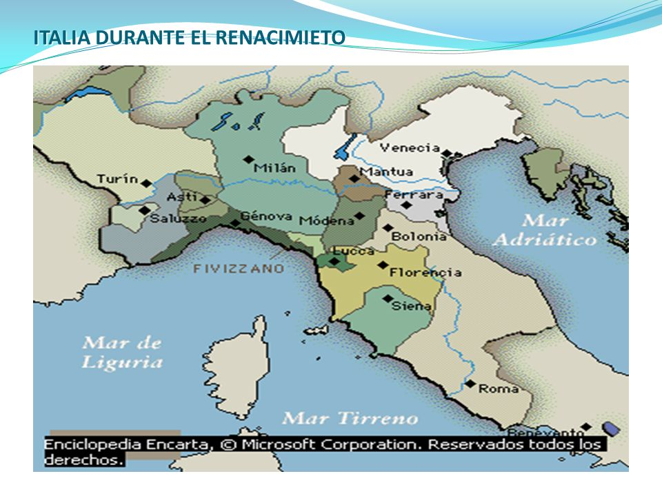 ITALIA DURANTE EL RENACIMIETO