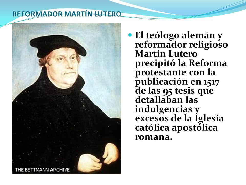 REFORMADOR MARTÍN LUTERO