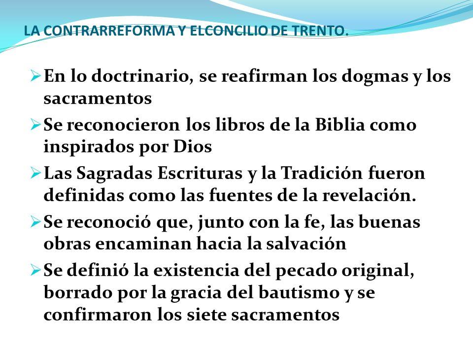LA CONTRARREFORMA Y ELCONCILIO DE TRENTO.