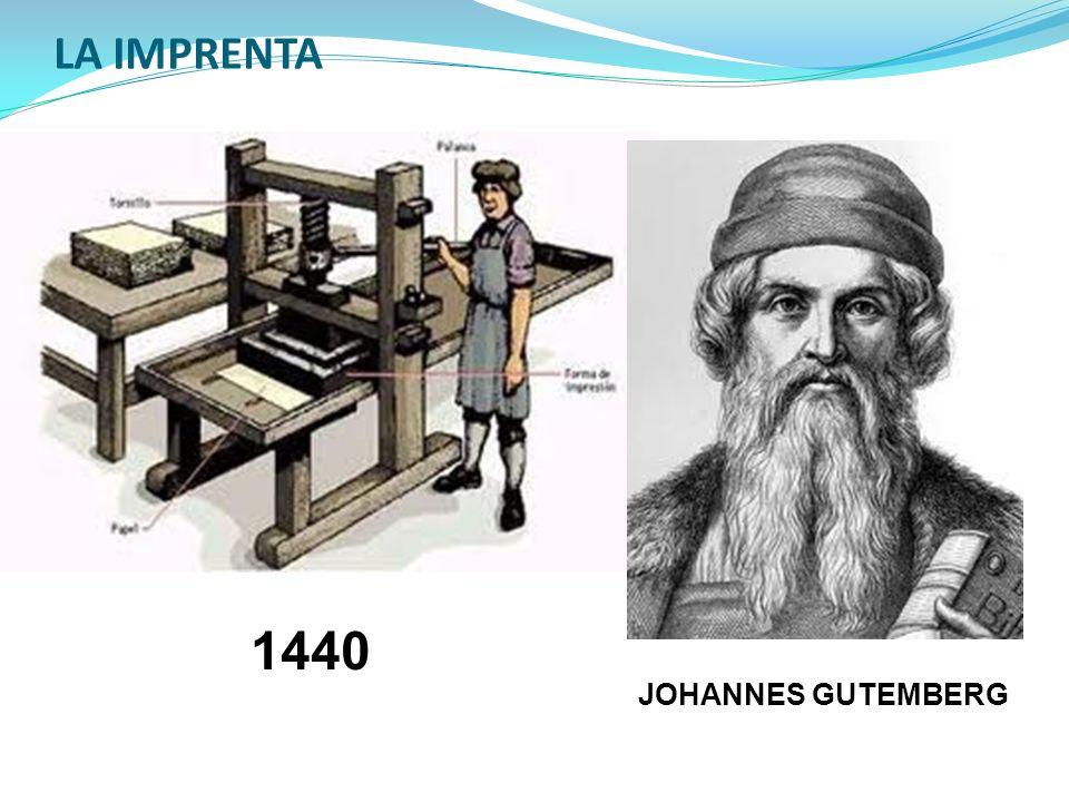 LA IMPRENTA 1440 JOHANNES GUTEMBERG