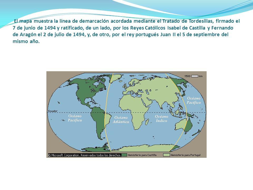 El mapa muestra la línea de demarcación acordada mediante el Tratado de Tordesillas, firmado el 7 de junio de 1494 y ratificado, de un lado, por los Reyes Católicos Isabel de Castilla y Fernando de Aragón el 2 de julio de 1494, y, de otro, por el rey portugués Juan II el 5 de septiembre del mismo año.