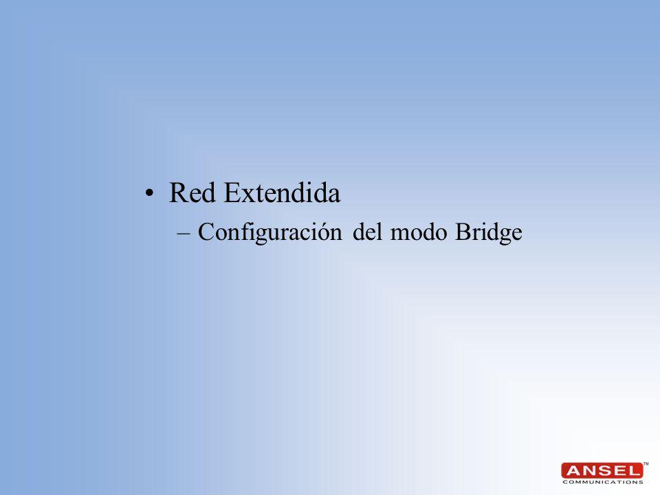 Red Extendida Configuración del modo Bridge