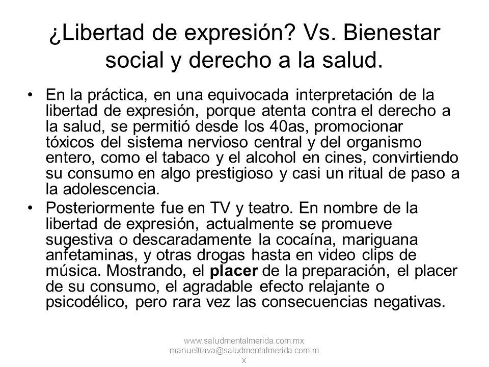 ¿Libertad de expresión Vs. Bienestar social y derecho a la salud.
