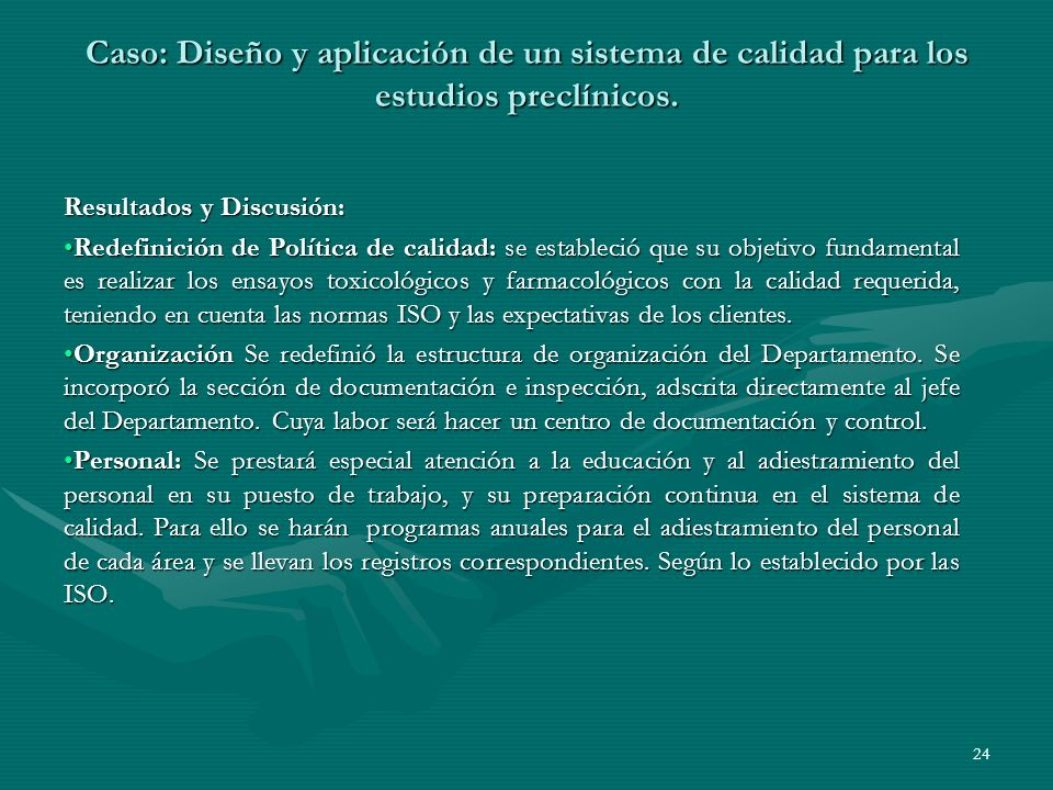 Caso: Diseño y aplicación de un sistema de calidad para los estudios preclínicos.