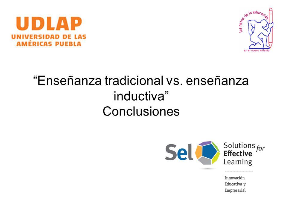 Enseñanza tradicional vs. enseñanza inductiva Conclusiones