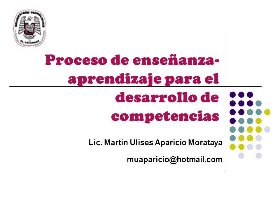 Proceso de enseñanza-aprendizaje para el desarrollo de competencias