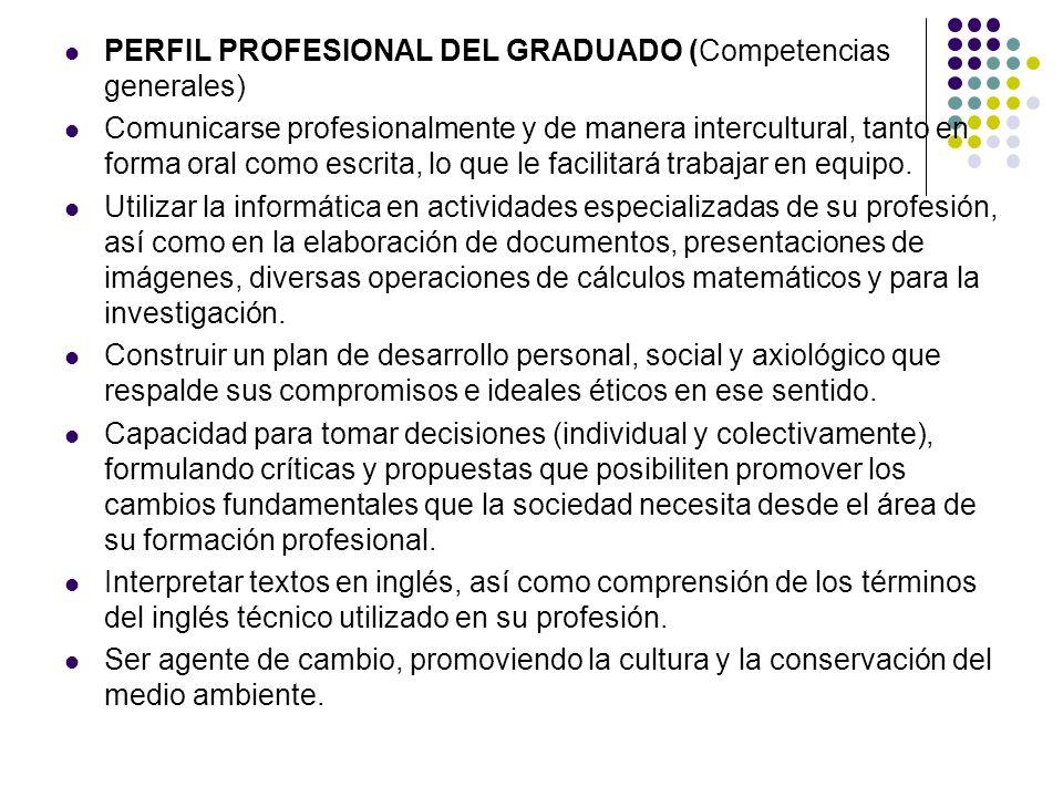 PERFIL PROFESIONAL DEL GRADUADO (Competencias generales)