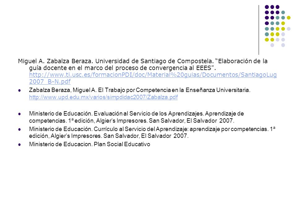 Miguel A. Zabalza Beraza. Universidad de Santiago de Compostela
