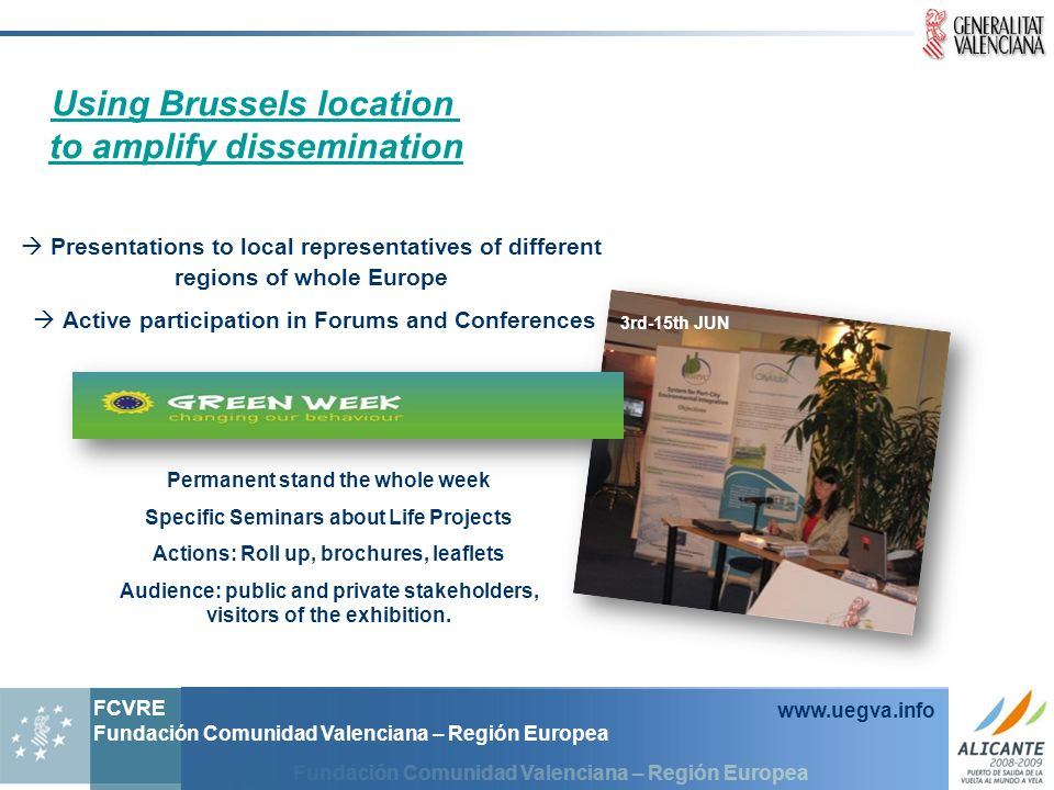 Using Brussels location to amplify dissemination