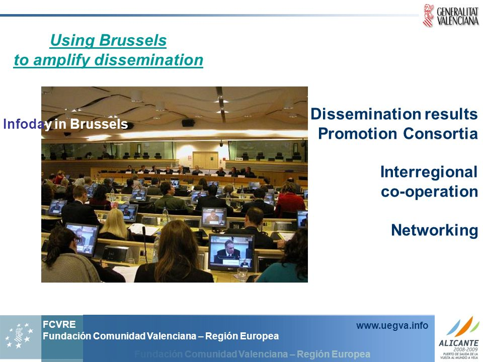 Using Brussels to amplify dissemination