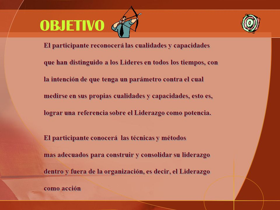 OBJETIVO El participante reconocerá las cualidades y capacidades