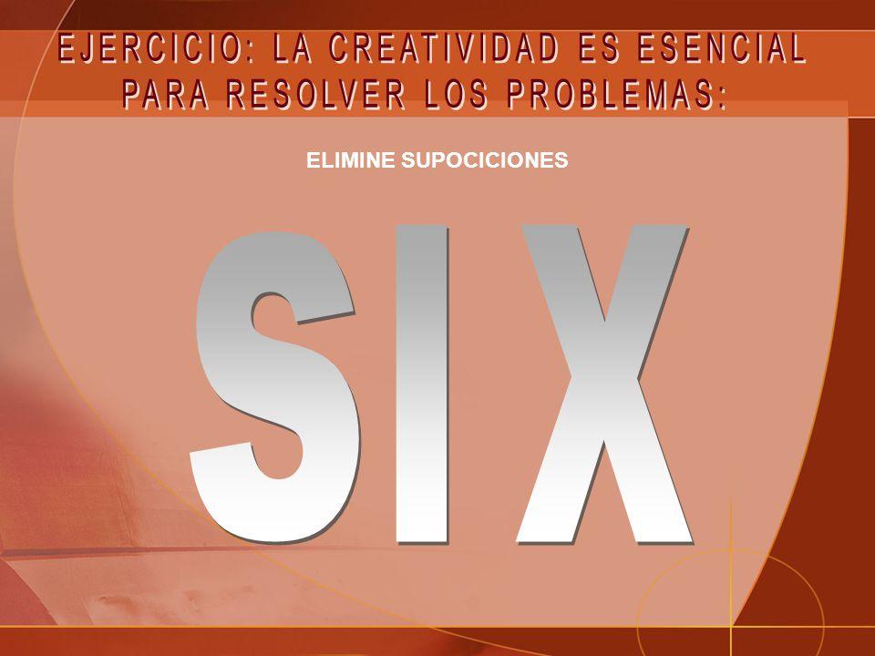 s IX EJERCICIO: LA CREATIVIDAD ES ESENCIAL