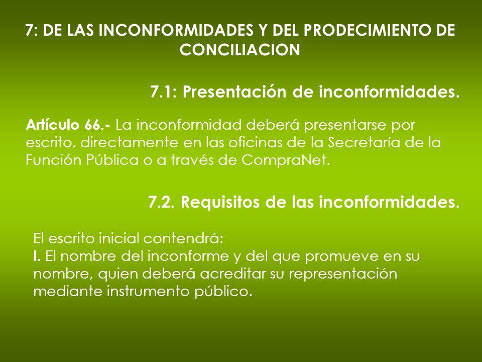 7: DE LAS INCONFORMIDADES Y DEL PRODECIMIENTO DE CONCILIACION