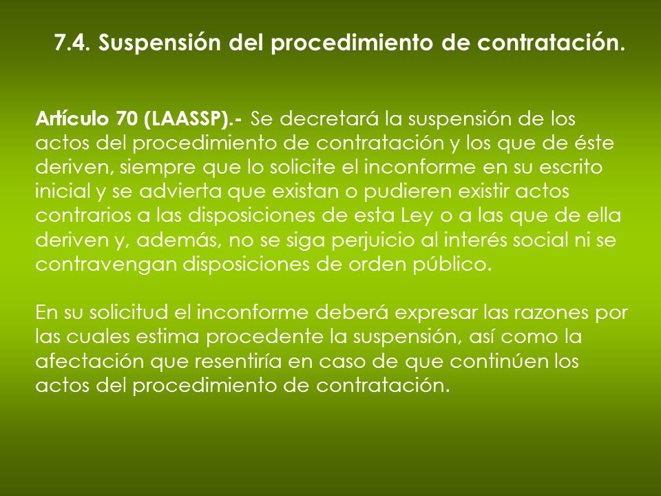 7.4. Suspensión del procedimiento de contratación.