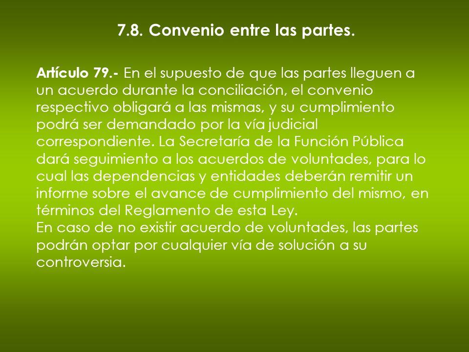 7.8. Convenio entre las partes.