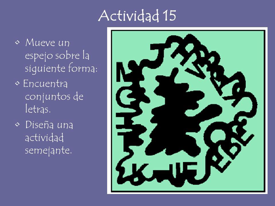 Actividad 15 Mueve un espejo sobre la siguiente forma: