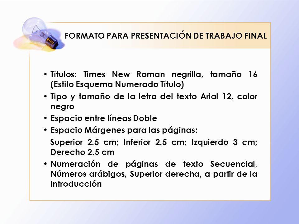 FORMATO PARA PRESENTACIÓN DE TRABAJO FINAL