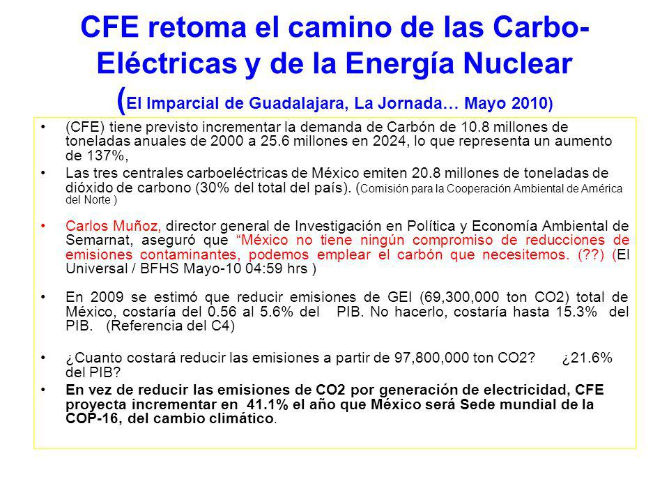 CFE retoma el camino de las Carbo-Eléctricas y de la Energía Nuclear (El Imparcial de Guadalajara, La Jornada… Mayo 2010)