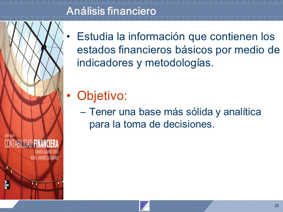 Objetivo: Análisis financiero