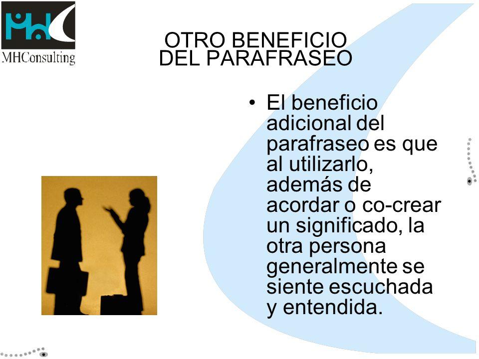 OTRO BENEFICIO DEL PARAFRASEO
