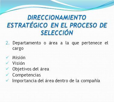 DIRECCIONAMIENTO ESTRATÉGICO EN EL PROCESO DE SELECCIÓN