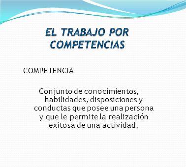 EL TRABAJO POR COMPETENCIAS