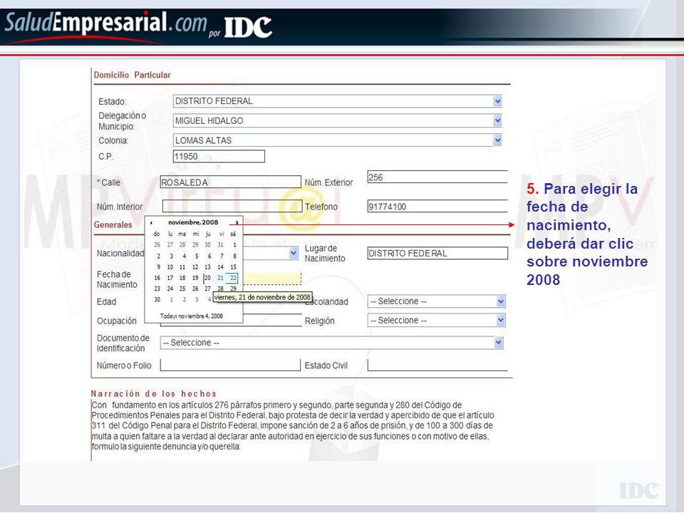 5. Para elegir la fecha de nacimiento, deberá dar clic sobre noviembre 2008