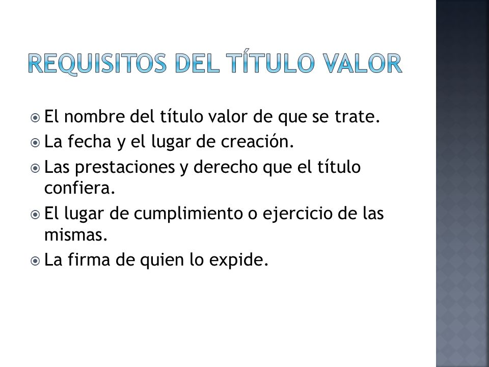 Requisitos del título valor
