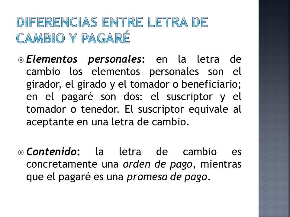 DIFERENCIAS ENTRE LETRA DE CAMBIO Y PAGARÉ