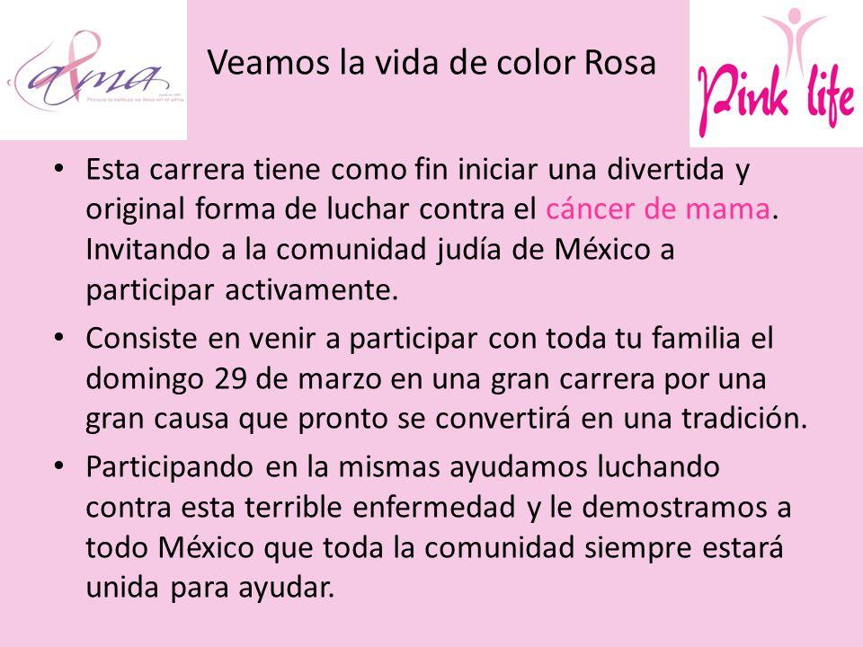 Veamos la vida de color Rosa
