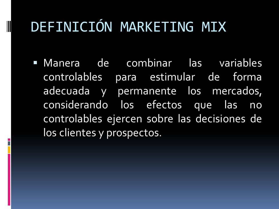 DEFINICIÓN MARKETING MIX
